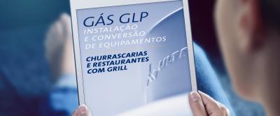 """[E-book grátis] """"Churrascarias e restaurantes com grill: instalação e conversão de equipamentos para o gás GLP"""""""