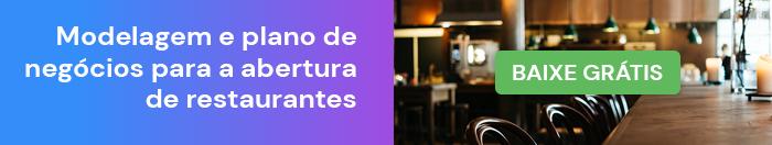 Modelagem e plano de negócios para a abertura de restaurantes