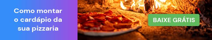 Guia explica como montar um cardápio de pizzaria